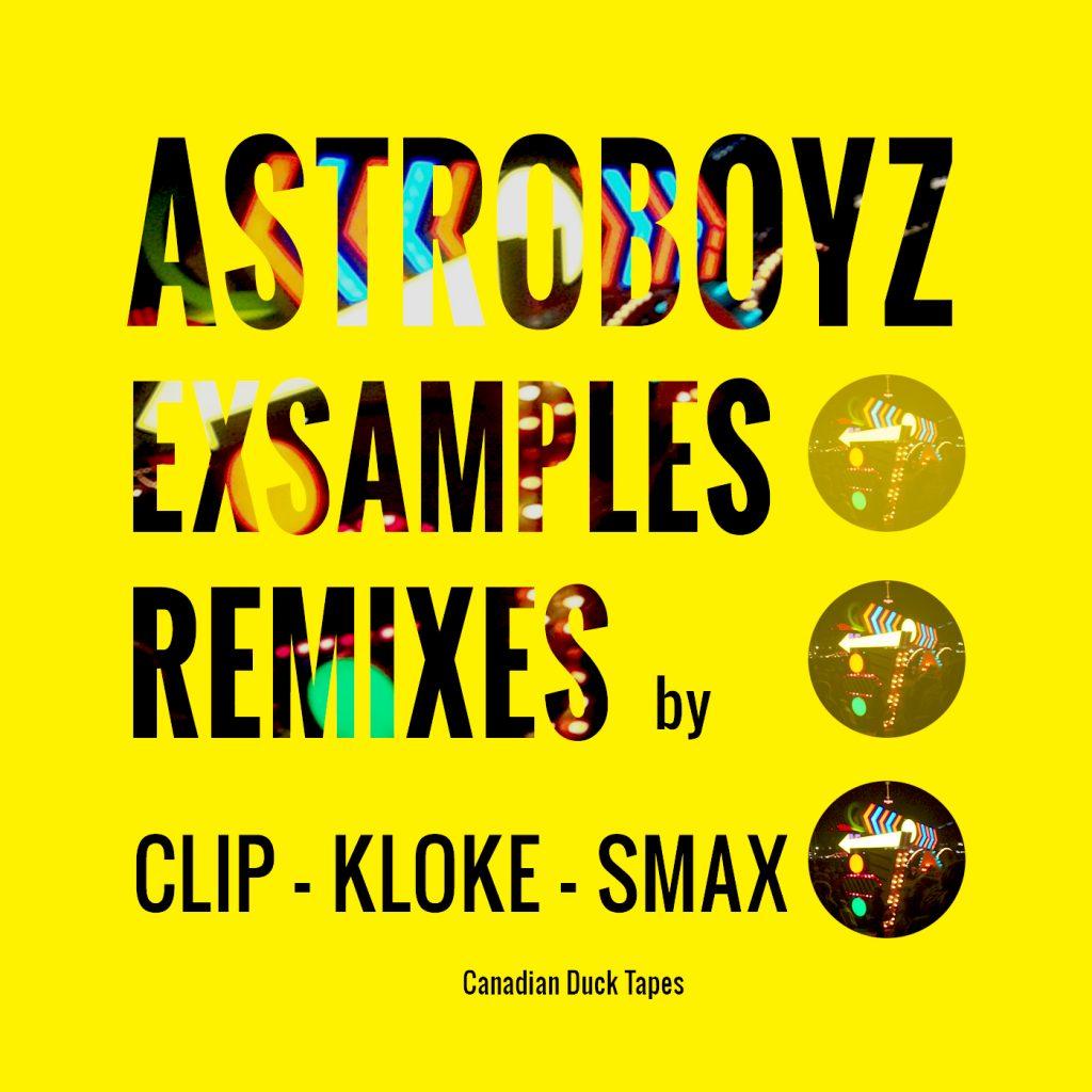 CDT02 ASTROBOYZ Exsamples REMIXES Cover OK 2017